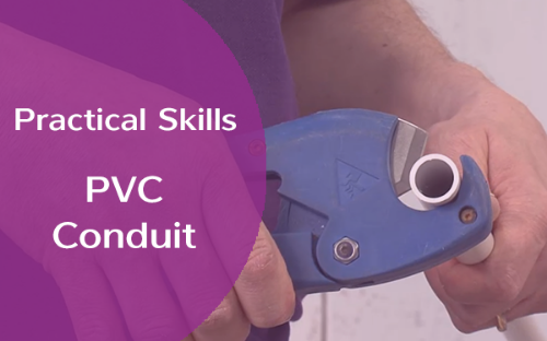 Picture of Practical Skills - PVC Conduit