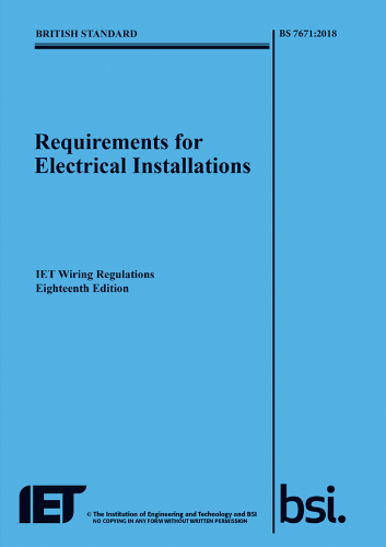 Picture of Requirements for Electrical Installations BS 7671:2018 (IET Wiring Regulations 18th Edition)